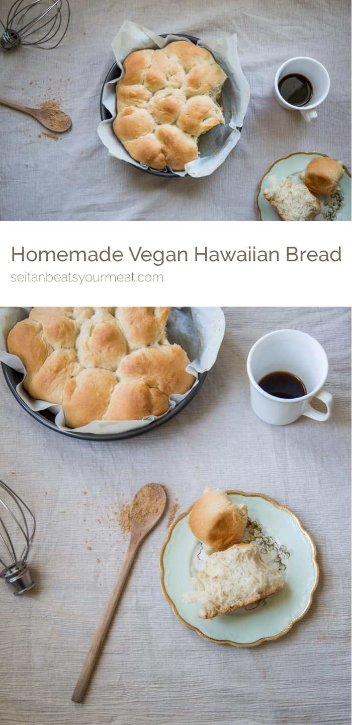 Homemade Hawaiian Bread Recipe | Seitan Beats Your Meat