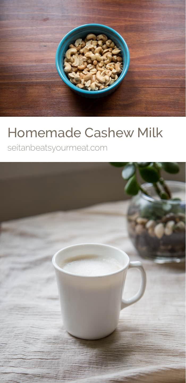 Homemade Cashew Milk Recipe | Seitan Beats Your Meat