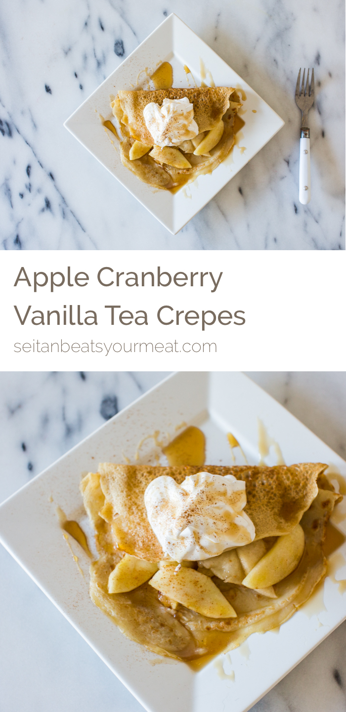 VEGAN Apple Cranberry Vanilla Tea Crepes | Seitan Beats Your Meat