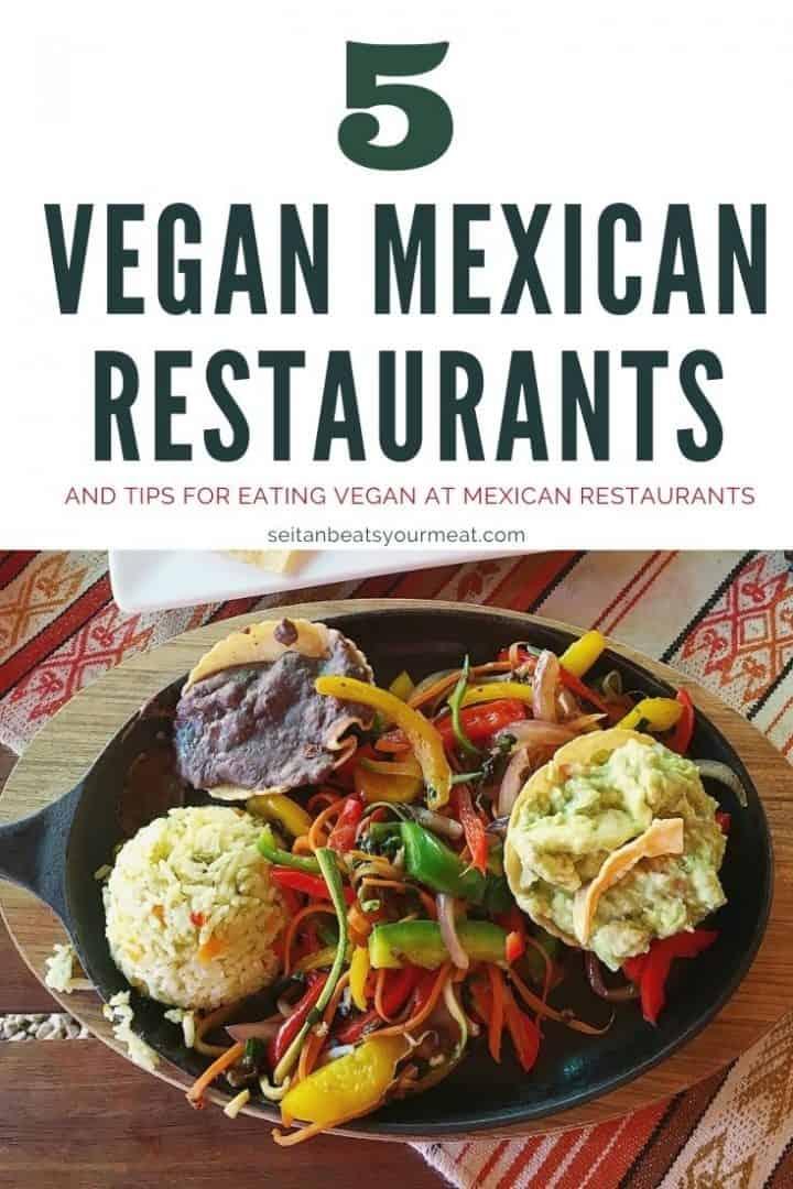 """Fajitas with text """"5 vegan Mexican restaurants"""""""