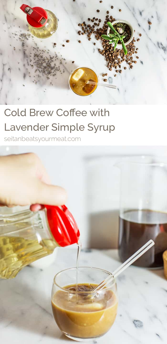 How to Make Cold Brew Coffee with Lavender Simple Syrup | Seitan Beats Your Meat