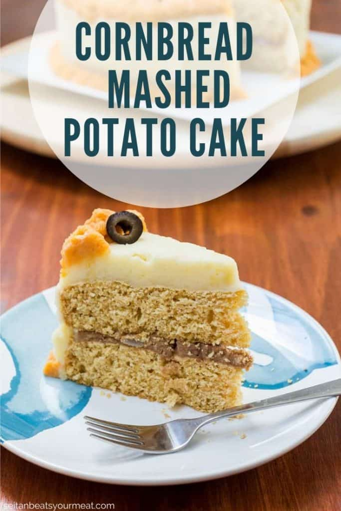 """Slice of cornbread cake with mashed potatoes on plate with rest of cake in background with text """"Cornbread Mashed Potato Cake"""""""