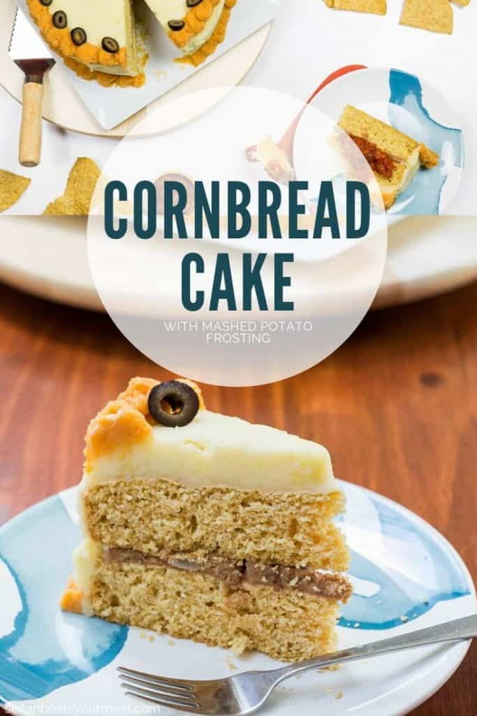"""Slice of cornbread cake with mashed potatoes on plate with rest of cake in background with text """"Cornbread Cake"""""""