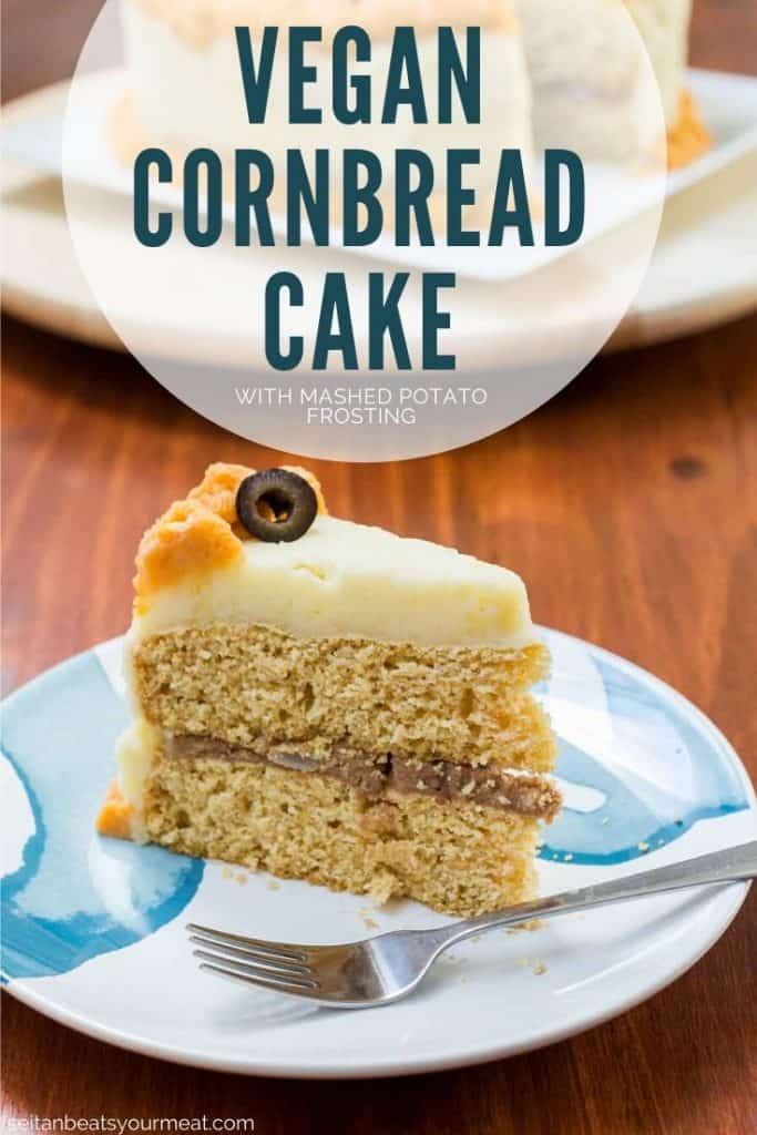 """Slice of cornbread cake with mashed potatoes on plate with rest of cake in background with text """"Vegan Cornbread Cake"""""""