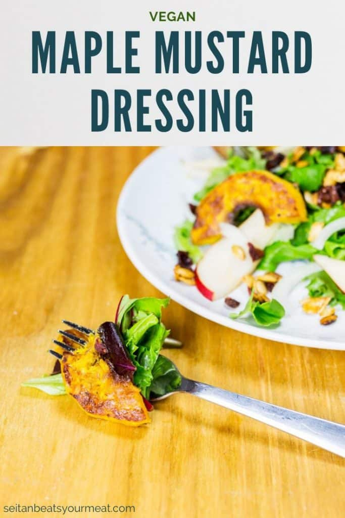 "Salad on fork with text ""Vegan Maple Mustard Dressing"""