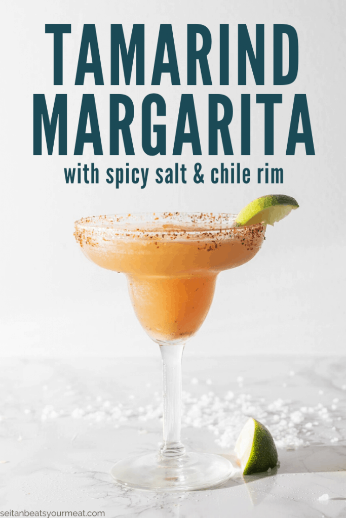 "Tamarind margarita with text ""Tamarind Margarita with spicy salt & chile rim"""