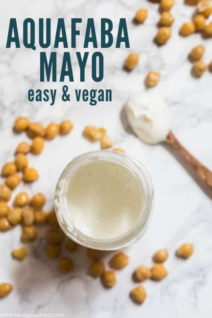 """Mayonnaise in glass jar surrounded by chickpeas with text """"Aquafaba mayo easy & vegan"""""""