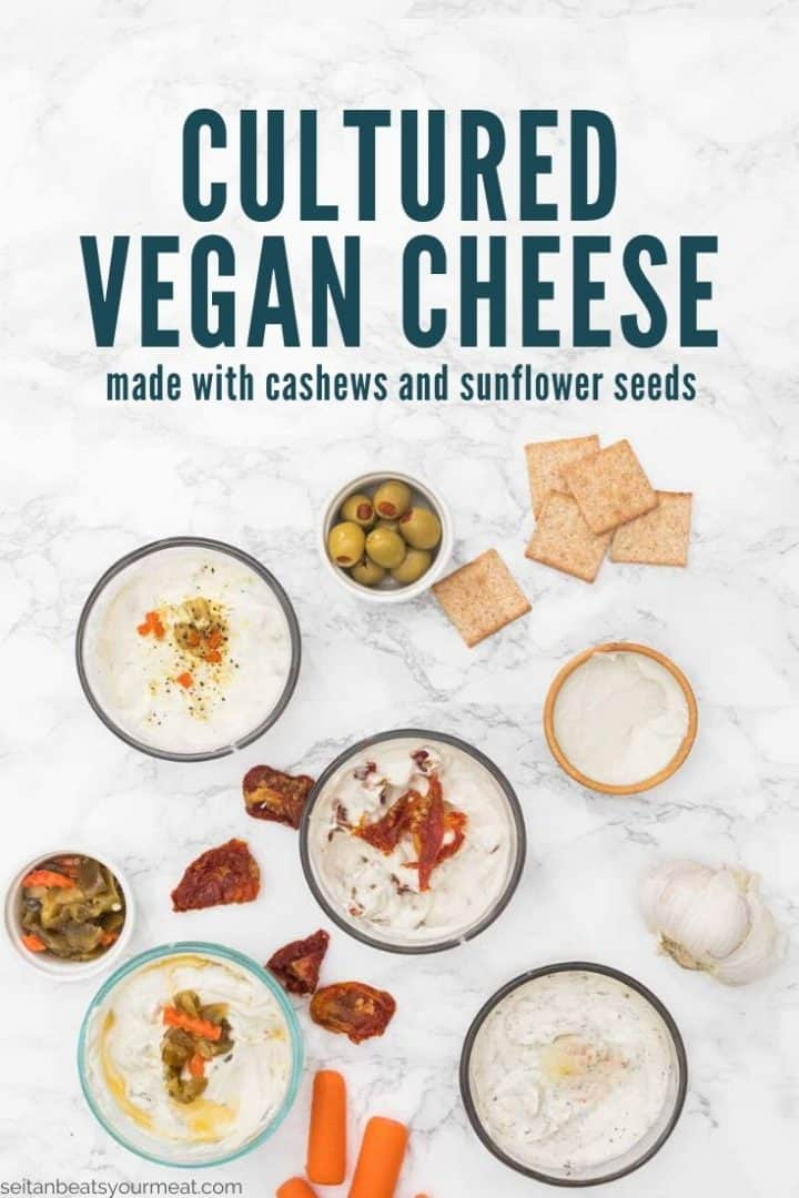 """Small bowls of spreadable cheese surrounded by antipasto with text """"Cultured Vegan Cheese made with cashews and sunflower seeds"""""""
