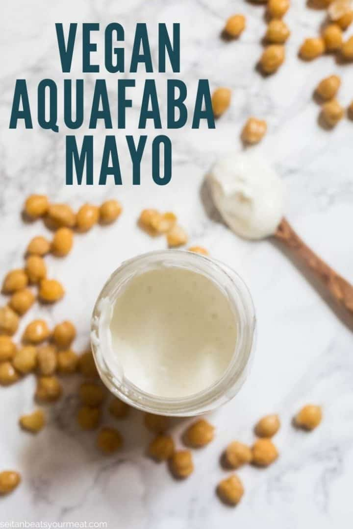 """Mayonnaise in glass jar surrounded by chickpeas with text """"Vegan Aquafaba Mayo"""""""