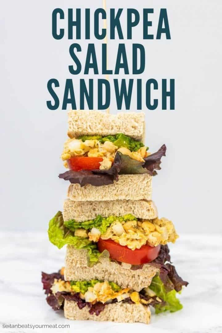 """Stack of 3 sandwiches with text """"Chickpea Salad Sandwich"""""""