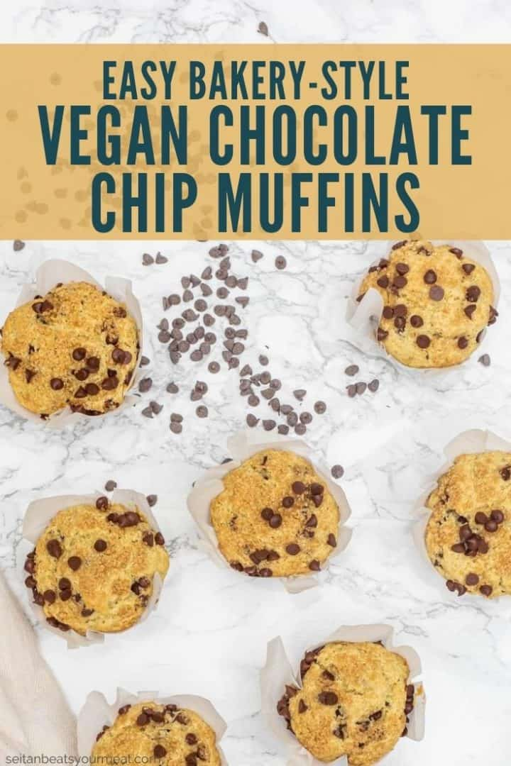 """Overhead photo of muffins on marble with text """"Easy Bakery-Style Vegan Chocolate Chip Muffins"""""""