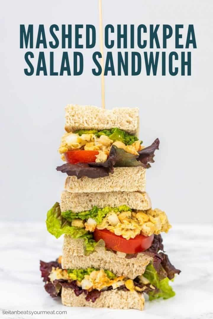 """Stack of 3 sandwiches with text """"Mashed Chickpea Salad Sandwich"""""""