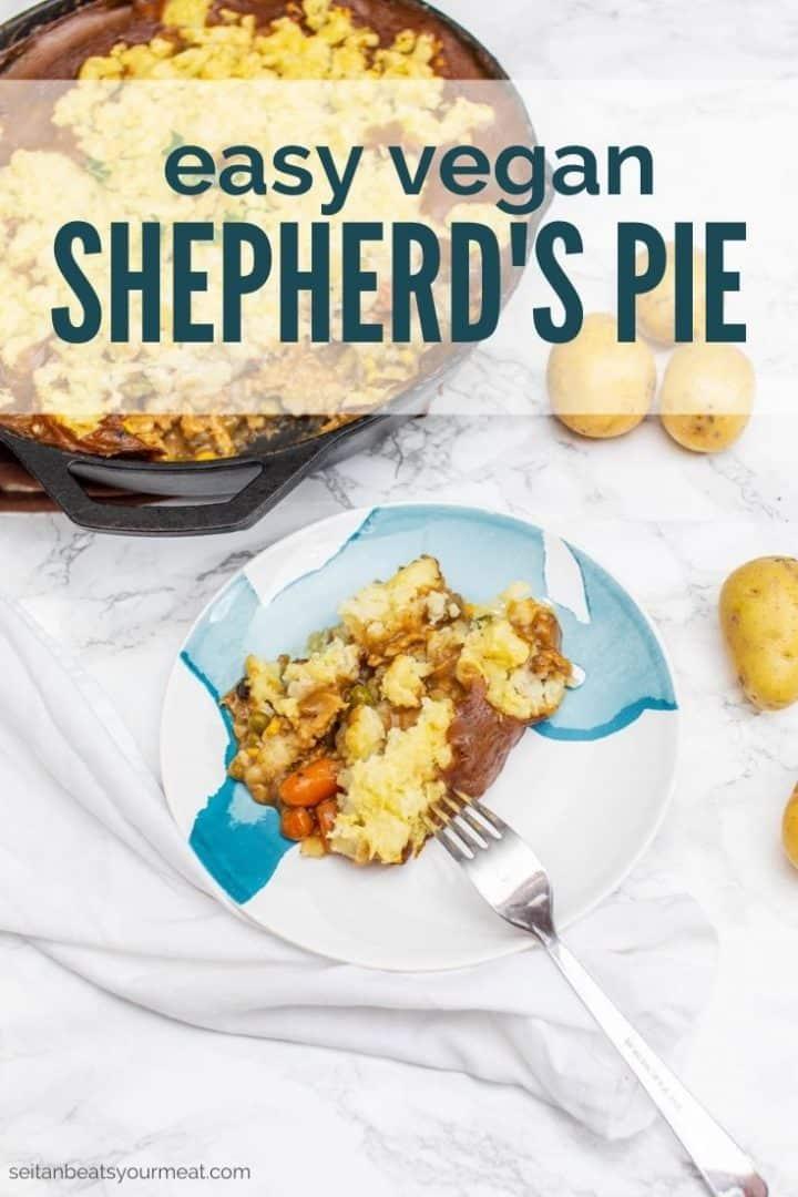"""Plate of shepherd's pie with text """"Easy Vegan Shepherd's Pie"""""""