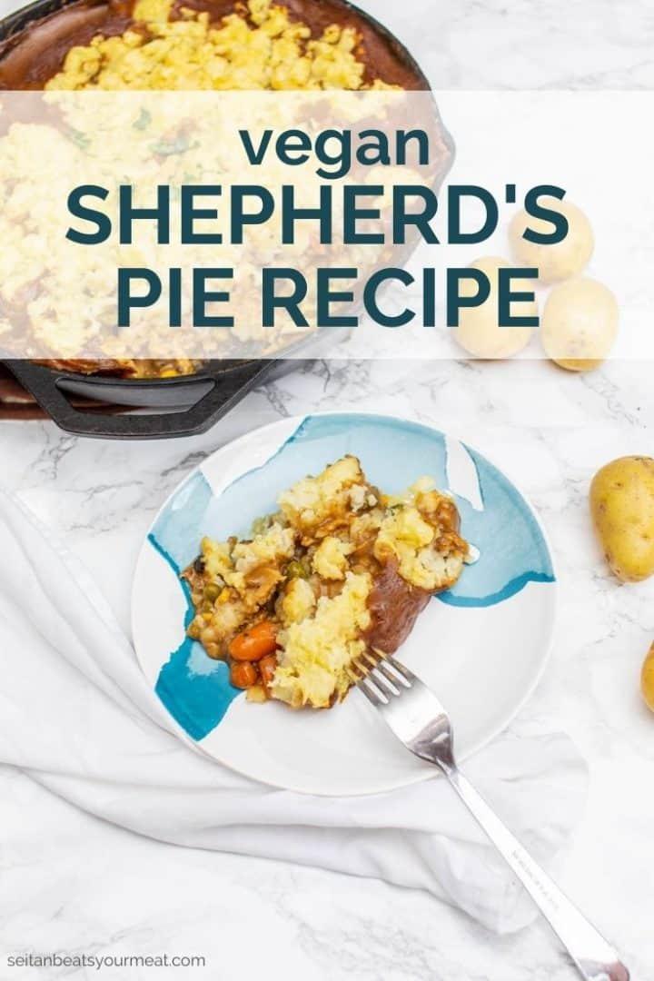 """Plate of shepherd's pie with text """"Vegan Shepherd's Pie"""""""