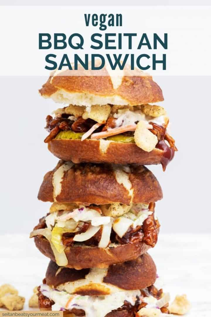 "Tall stack of 3 barbecue sandwiches on marble counter with text ""Vegan BBQ Seitan Sandwich"""