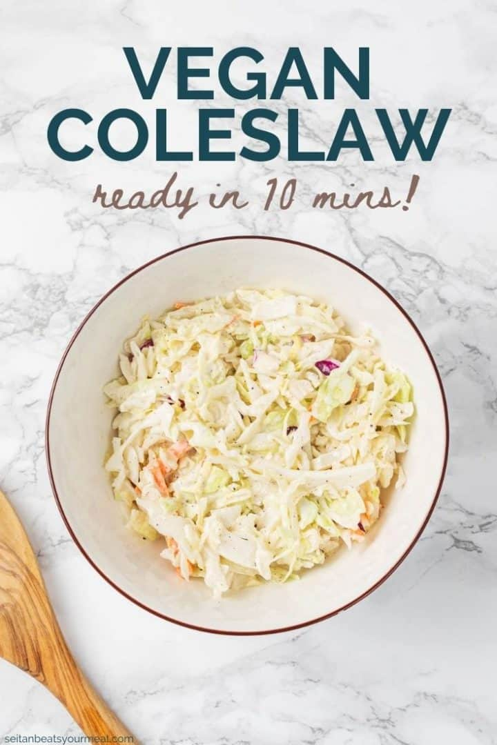 "Bowl of coleslaw with text ""Vegan Coleslaw Ready in 10 minutes!"""