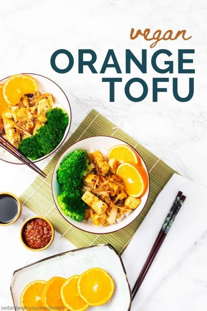 "2 bowls of orange tofu with broccoli with text ""Vegan Orange Tofu"""