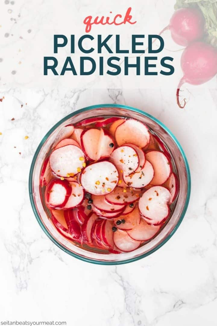 """Glass bowl filled with radish slices in brine with text """"quick pickled radishes"""""""