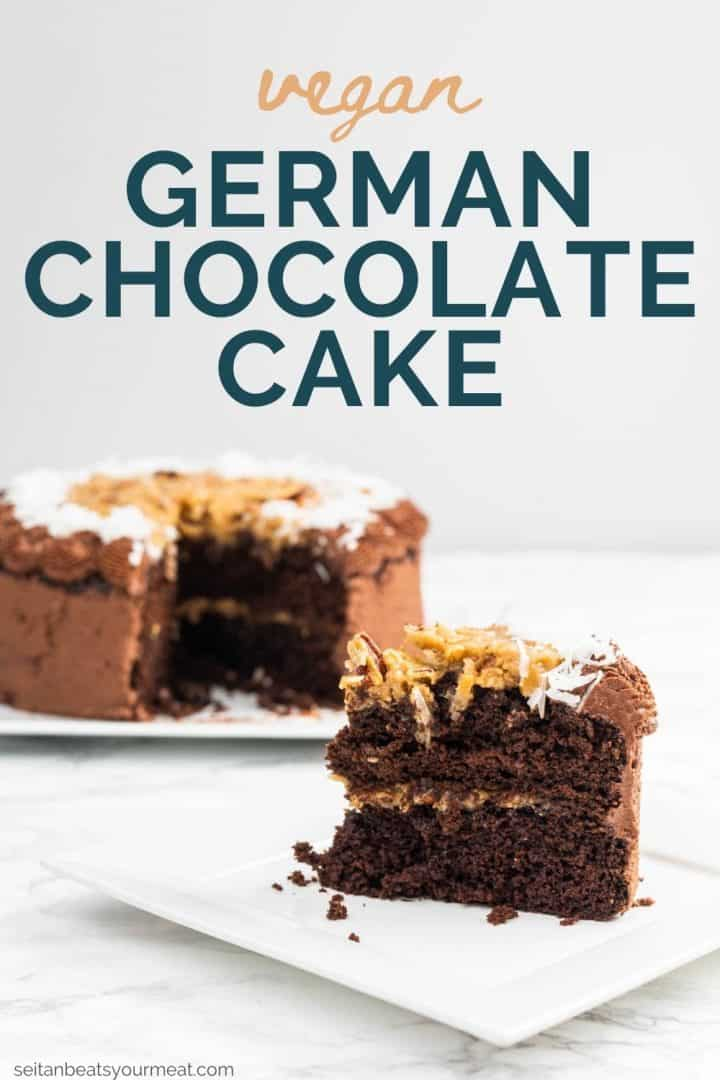 """Slice of German chocolate cake on plate with remaining cake in background with text """"Vegan German Chocolate Cake"""""""