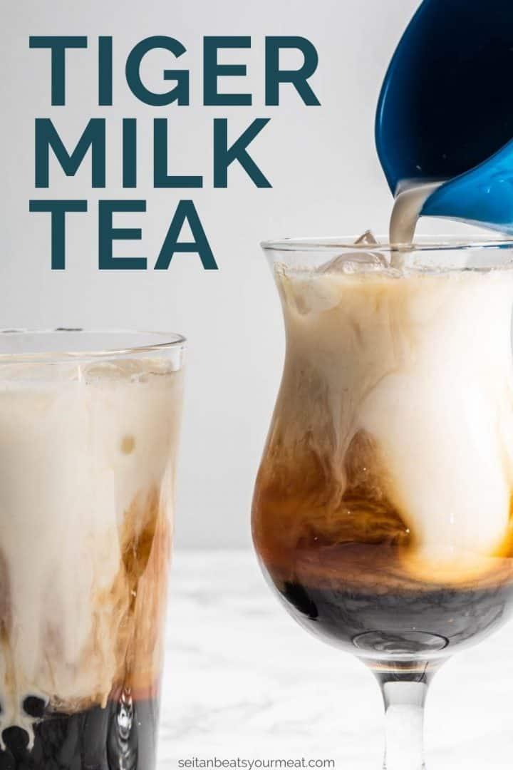 "Milk pouring into glass of boba tea with text ""Tiger Milk Tea"""
