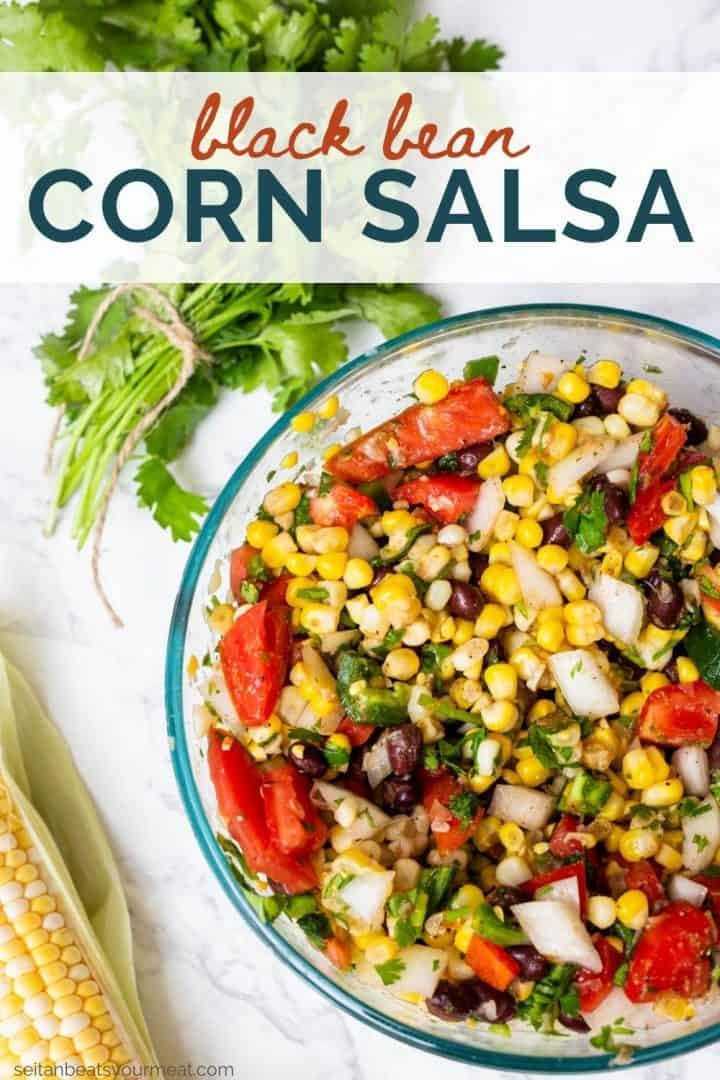 "Close up of bowl of fresh corn salsa with text ""Black Bean Corn Salsa"""