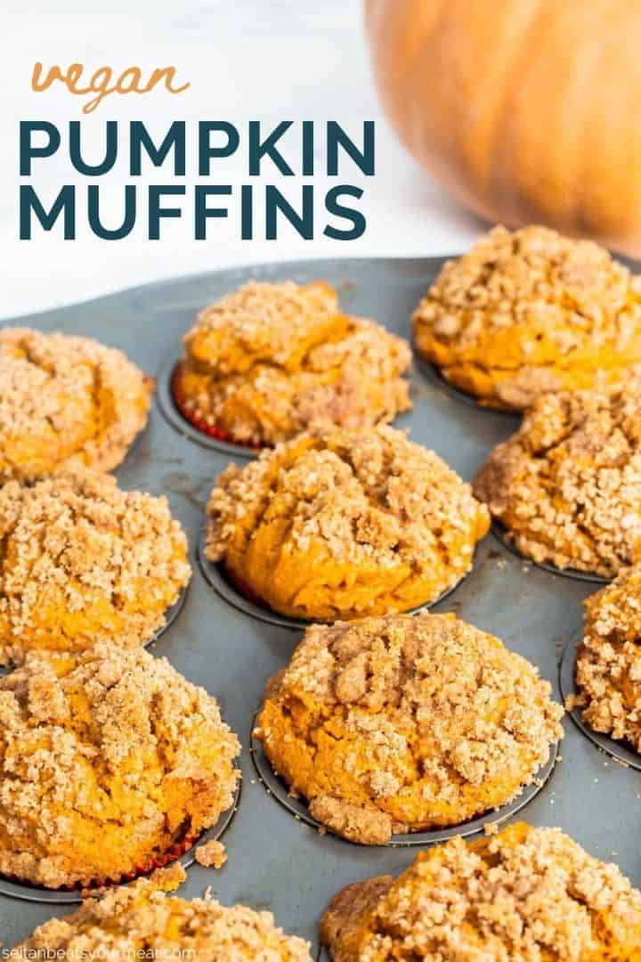 "Tray of pumpkin muffins with text ""Vegan Pumpkin Muffins"""